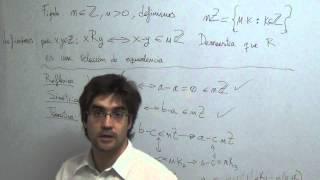 Ejercicio sobre Relaciones de Equivalencia, Clases de Equivalencia, Conjunto Cociente