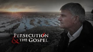Watch Persecution and the Gospel