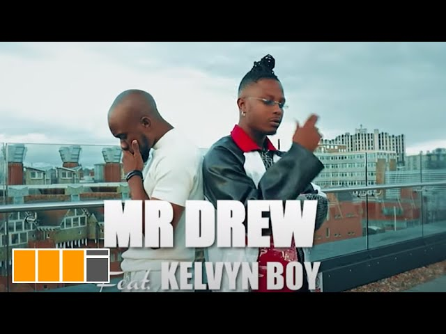 Mr Drew - Later feat. Kelvynboy (Official Video)