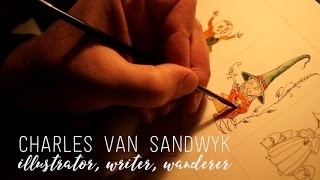 Charles van Sandwyk: Illustrator, Writer, Wanderer