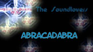 The Soundlovers - Abracadabra [HQ]