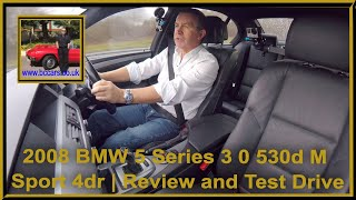 Review and Virtual Video Test Drive In Our 2008 BMW 5 Series 3 0 530d M Sport 4dr
