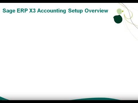 Sage X3  — Accounting Setup Overview