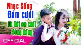 Tuyệt đỉnh Nhạc Sống Thái Tuấn (Vol 25) - Lk Gửi em cuối Sông Hồng - Nhạc Sống Đám cưới