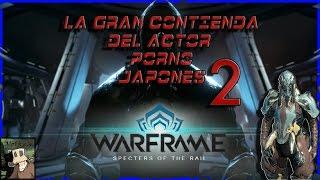LA GRAN CONTIENDA DEL ACTOR PORNO JAPONÉS #2 - Warframe Español por VolkeX