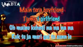 "Main Tera Boyfriend (from ""Raabta"") Karaoke / instrumental with Lyrics, 2017"