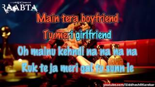 "Main Tera Boyfriend (from ""Raabta"") Karaoke / instrumental with Lyrics, 2017"