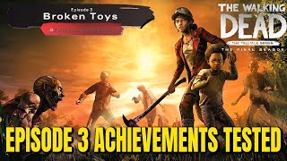 "The Walking Dead:Season 4 Episode 3 ""Broken Toys"" Achievements Tested - The Final Season"