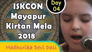 ISKCON Mayapur Kirtan Mela 2018 - Day 4 Kirtan - Madhurika Devi Dasi