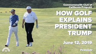 Sportswriter Rick Reilly: How Golf Explains President Trump