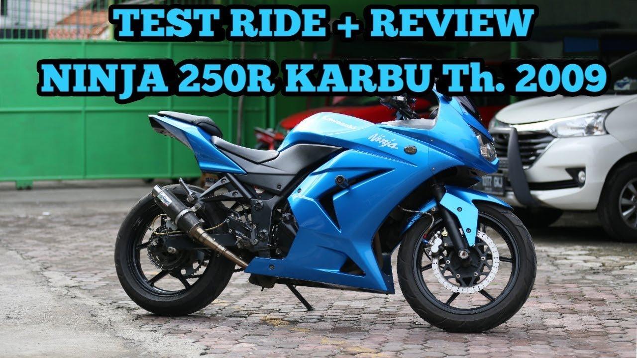Test Ride   Review Ninja 250 Karbu Tahun 2009  Motovlog  4