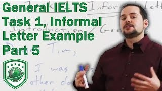 IELTS General Module Task 1 Writing an Informal Letter for a high score PART 5