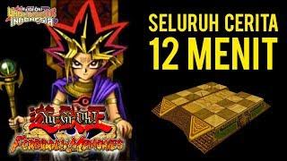 SELURUH CERITA YUGIOH FORBIDDEN MEMORIES HANYA 12 MENIT !!