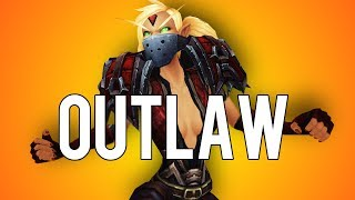 OUTLAW ROGUE PVP GUIDE LEGION - World of Warcraft PvP 7.3