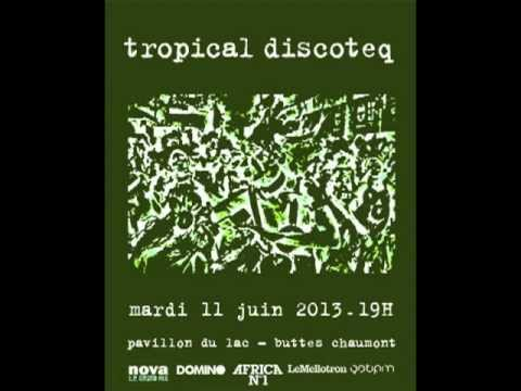 tropical discoteq  - emile omar soucoup mix