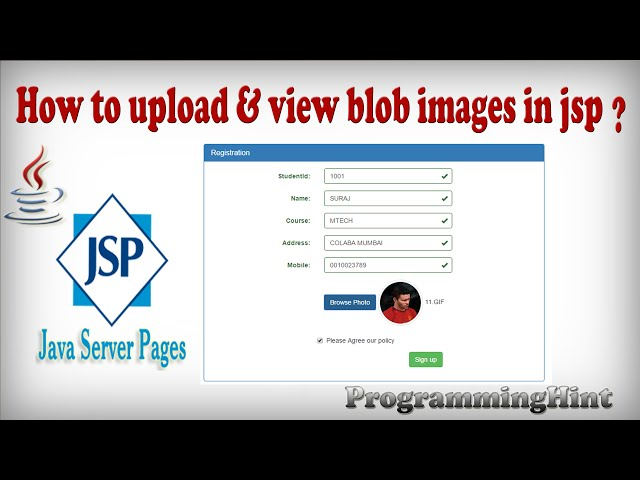 How to upload and store blob image in jsp,servlet with mysql