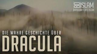 Die wahre Geschichte über Dracula ᴴᴰ Botschaft des Islam