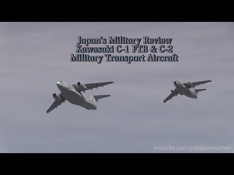 Japan's Military Review.Kawasaki C-1 FTB & C-2 Transport Aircraft 中央観閲式