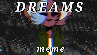 (Flipaclip) Dreams Meme  [REMAKE] New OC!