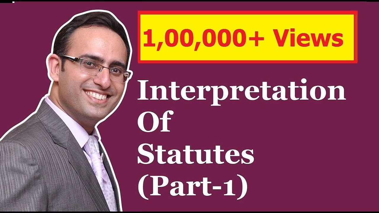 Download INTERPRETATION OF STATUTES (Part-1)