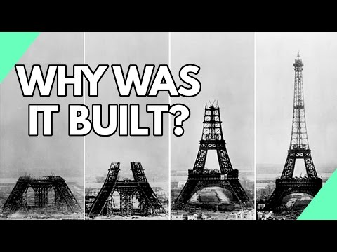 Why Was The Eiffel Tower Built?