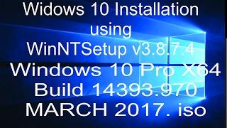 WinNTSetup v3.8 to install Windows 10 Pro X64 Build 14393.970
