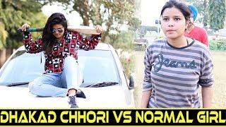 Dhakad Chhori Vs Normal Girl || Part 2 || The Akanksha Singh