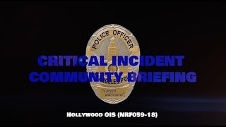 Hollywood Division Officer Involved Shooting 10/29/18 (NRF059-18)