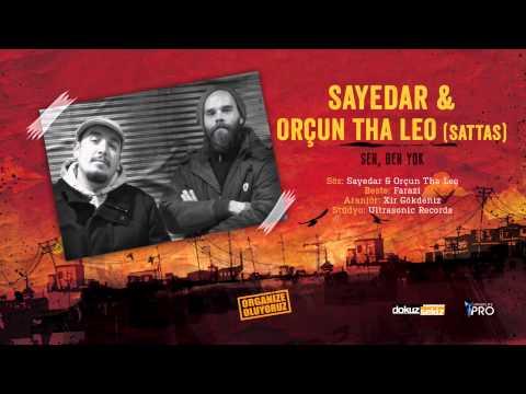 Sayedar feat. Orçun Tha Leo (of Sattas) - Sen, Ben Yok (Official Audio)