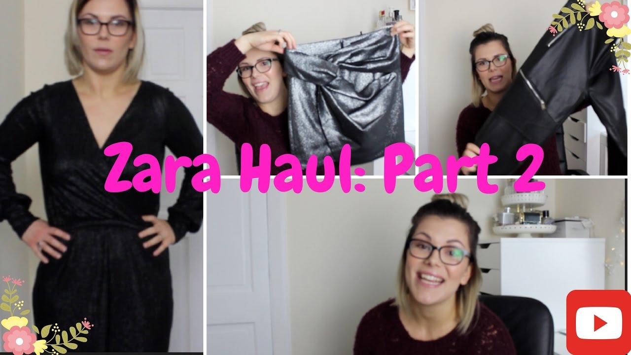 f26ade2e Zara Haul Part 2... - YouTube