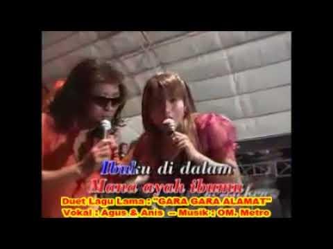 (1,055) Lagu Dangdut Lama Tahun 1970an __ GARA GARA ALAMAT _ Vokal : Anis & Agus _ Musik : OM. Metro