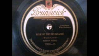 Rose of the Rio Grande - Marion Harris 1923
