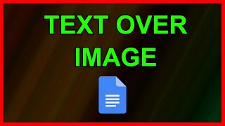 How to Write text on an image in Google Docs - Tutorial (2020)