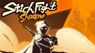 Stickfight Shadow