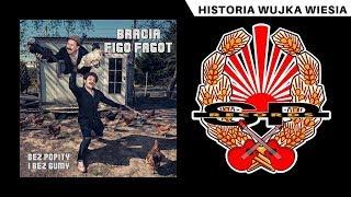 BRACIA FIGO FAGOT - Historia wujka Wiesia [OFFICIAL AUDIO]