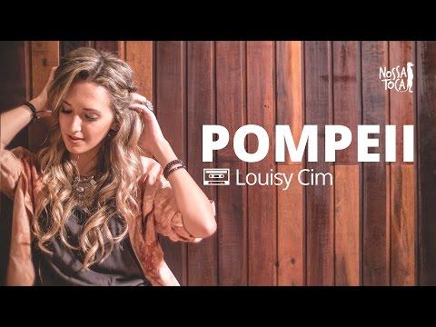 Pompeii - Bastille Louisy Cim cover Nossa Toca