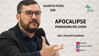 Culto Doutrina e Oração - Quarta 22/09/21 - Apocalipse - Panorama do Livro - Ap. 5 - Rev. Philippe