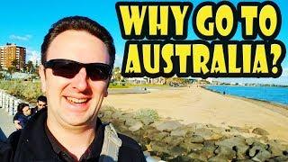 7 Reasons to Travel to Australia