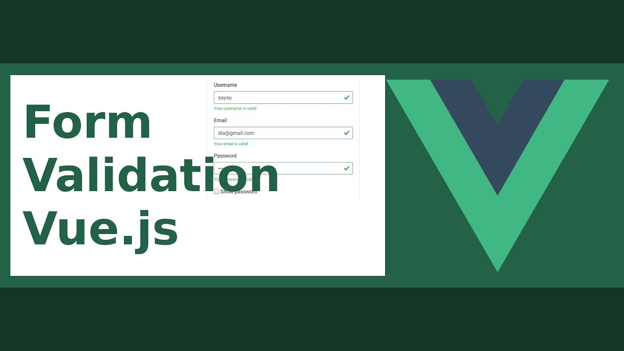 Vuelidate (Form Validation) with Vue js