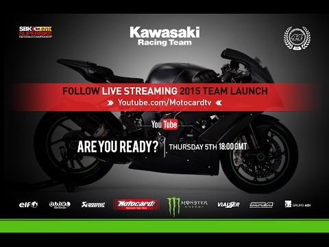 Kawasaki Racing Team 2015 Presentation WorldSBK Live Stream