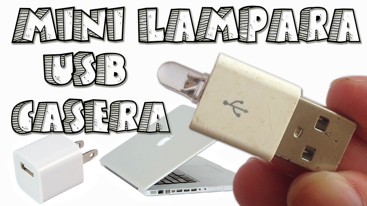 Como hacer una mini l mpara usb casera ilamp apple youtube - Lamparas es ...