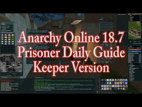 ANARCHY ONLINE 18.7 THE PRISONER DAILY (1080p60 Gameplay / Walkthrough)