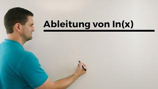 Ableitung von ln(x), Ableiten ln(x), Ableitung natürliche Logarithmusfunktion   Mathe by Daniel Jung