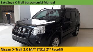 Nissan X-Trail 2.0 M/T [T31] 2nd Facelift (2014) review - Indonesia
