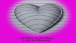 3D Heart on line Paper Trick Art Drawing