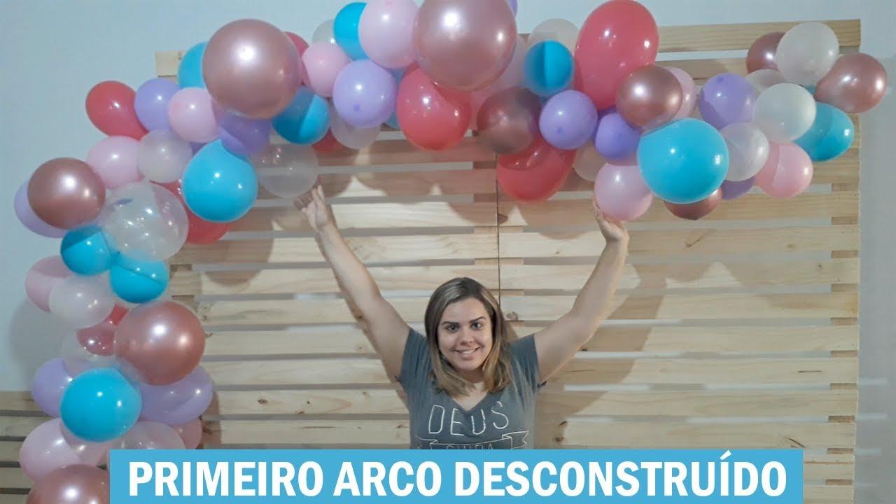 Meu primeiro arco de balões desconstruídos #brutododia25 YouTube