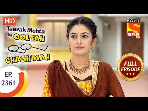 Taarak Mehta Ka Ooltah Chashmah - Ep 2361 - Full Episode - 18th December, 2017
