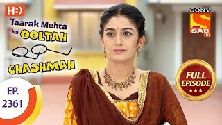 Taarak Mehta Ka Ooltah Chashmah - Ep 2361 - Full Episode - 18th December, 2017