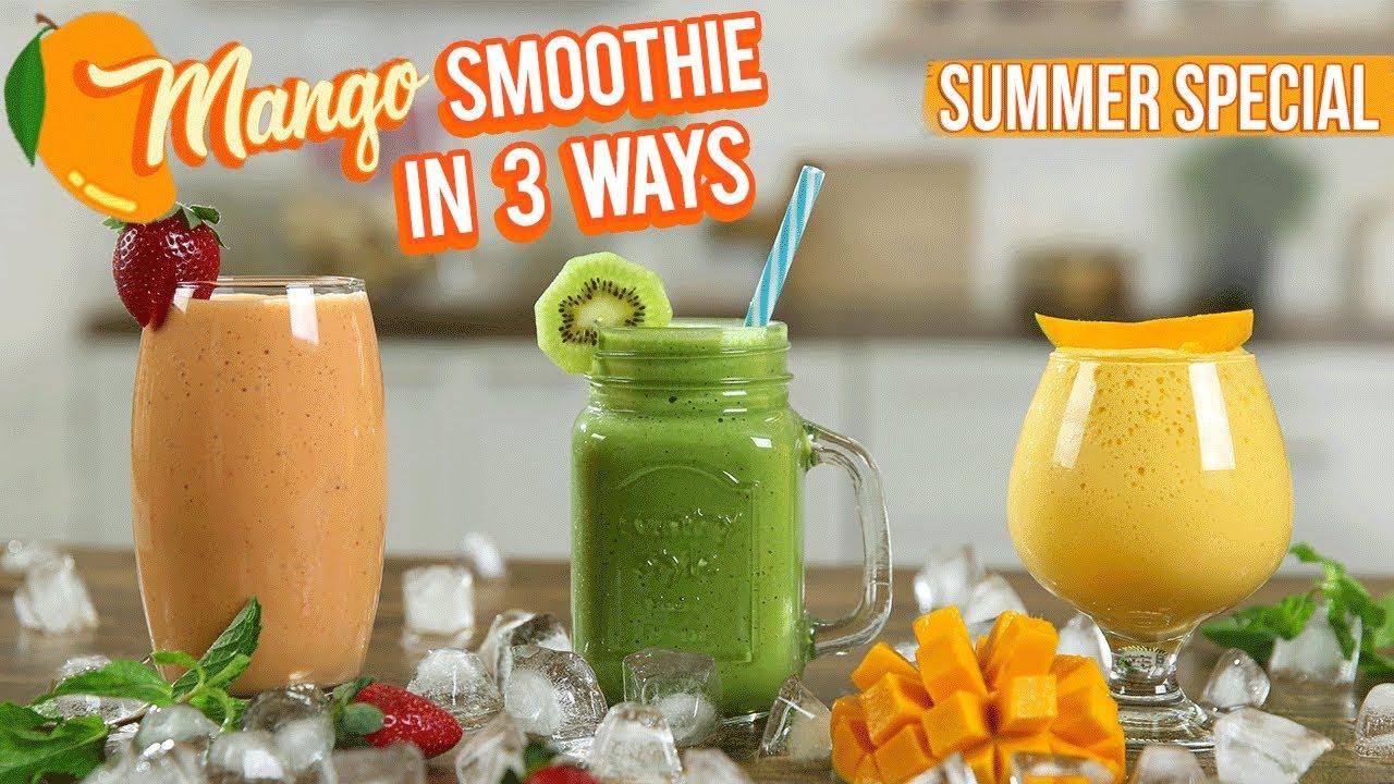Mango Smoothie Recipe - How To Make Mango Smoothies In 3 Ways - Summer Special Mango Recipe - Varun