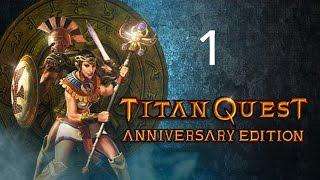 """Ich spiele """"Titan Quest Anniversary Edition"""" deutsch S01E01"""